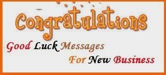 Congratulation For New Business Congratulation Messages Business