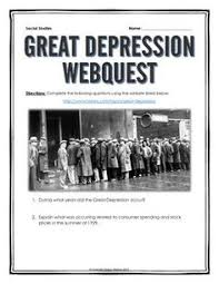 causes of the great depression common core research history  great depression webquest key questions for overview