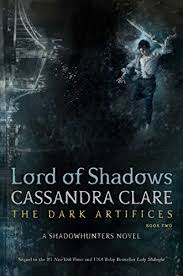 lord of shadows the dark artifices book 2 by clare candra