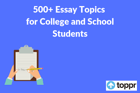 6th grade essay topics essay topics list of 500 essay writing topics and ideas