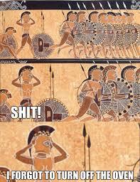 Sorry Leonidas, I Have To Go Back Home by kickassia - Meme Center via Relatably.com