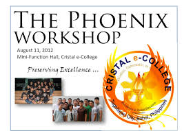 cristal e college the 1st phoenix pub workshop a success the phoenix official school publication of cristal e college conducted a successful whole day workshop last 11 2012 at the mini function hall