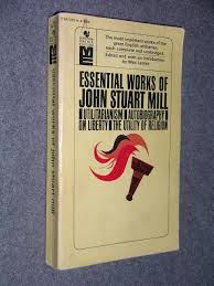 cheap act utilitarianism act utilitarianism deals on line at  get quotations · essential works of john stuart mill utilitarianism autobiography on liberty the utility