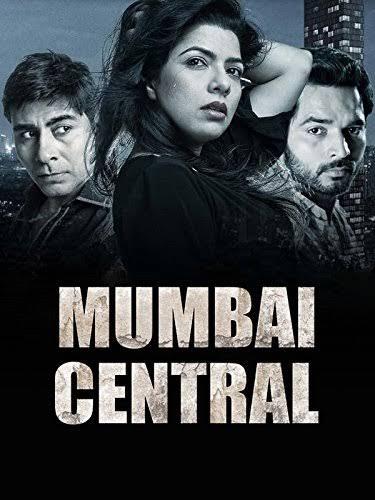 Mumbai Central (2016) Hindi Crime+Drama Movie