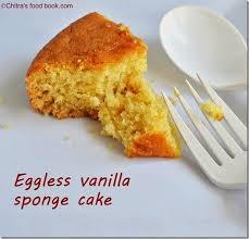 Eggless Vanilla Sponge Cake Recipe Chitras Food Book
