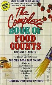 Food Calorie Book Complete Book Of Food Counts By Corinne T Netzer Paperback 1988