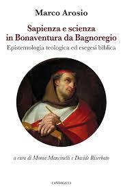 Sapienza e scienza in Bonaventura da Bagnoregio - Edizioni Cantagalli