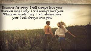 No Matter What I Will Always Love You Inspiration Quotes I Will Always Love You