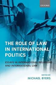 the role of law in international politics essays in international  827380