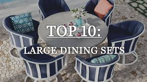top 10 large outdoor dining sets