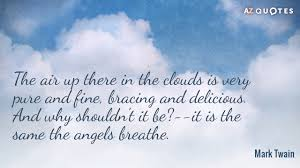 Cloud Quotes Inspiration TOP 48 SKY AND CLOUDS QUOTES AZ Quotes