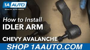 How to Install Replace Idler Arm 2002-06 Chevy Avalanche 1500 Buy ...