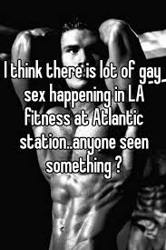 Gay sex at l a fitness