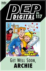 Get Well Soon Poster Pep Digital Vol 117 Get Well Soon Archie Ebook By Archie Superstars Rakuten Kobo