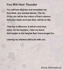 You Will Hear Thunder Poem by Anna Akhmatova - Poem Hunter