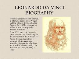 how to write a personal leonardo da vinci biography essay he was born to messer piero fruosino di antonio da vinci who was a florentine notary and caterina a peasant