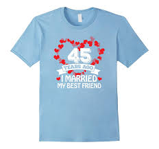 45th wedding anniversary gift ideas husband and wife tshirt