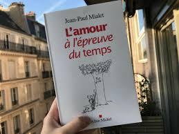 Lamour à Lépreuve Du Temps Un Livre Sur Lamour à Lire