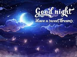 Good Night And Sweet Dreams Quotes Best of Good Night Have A Sweet Dream Good Night Good Night Quotes Sweet