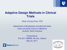 Adaptive Design Clinical Trial Ppt Adaptive Design Methods In Clinical Trials Powerpoint