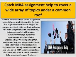 online mba assignment help by usaassignment 3 catch mba assignment help to