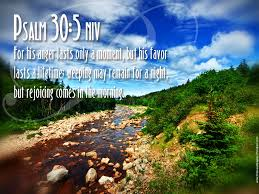 Psalm 30 5 Wallpaper Pilgrimage Bible Quotes Hd Wallpapers
