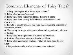 Elements Of A Fairy Tale Common Elements Of Fairy Tales I Am Not Going To Just Tell You