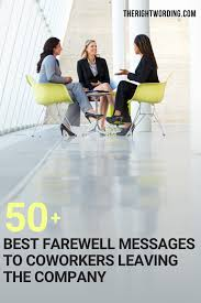 50 best farewell messages to coworkers