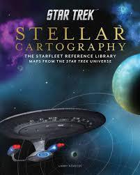Star Trek Star Charts Book Updated Star Trek Stellar Cartography Maps Coming To Print