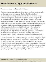 ... 16. Fields related to legal officer career: The above resumes ...