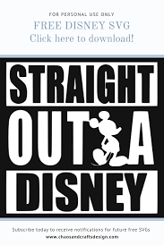 I'm using this to put on a shirt that i plan to wear to disney. Chaos And Crafts Design Free Straight Out Of Disney Mickey Mouse Svg For Personal Use Only