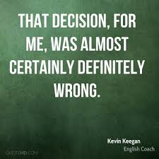 Kevin Keegan Quotes Quotehd