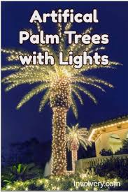 artificial palm tress with lights gorgeous ideas for outside or even a fake palm tree