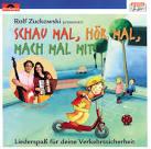 Schau Mal, Hör Mal, Mach Mal Mit! album by Rolf Zuckowski