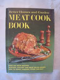 better homes and gardens meat cook book hardcover 1968