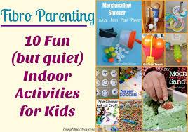 indoor activities for kids. Exellent For 10 Fun But Quiet Indoor Activities For Kids FibroParenting BeingFibroMom And Indoor Activities For Kids I