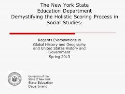 holistic scoring in social studies curriculum instruction and  the new york state education department demystifying the holistic scoring process in social studies regents