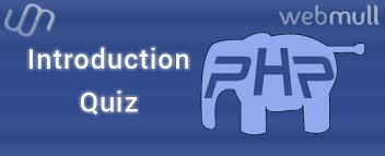 Interview Introduction Basic Core Php Interview Questions Answers Quiz Webmull