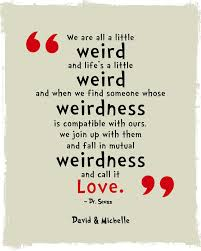 Dr Seuss Weird Love Quote Poster Gorgeous We're All A Little Weird Quote Poster Print Dr Seuss Quote