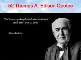 40 Thomas A Edison Quotes Fascinating Thomas Edison Quotes