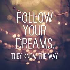 Quotes About Following Your Dreams Mesmerizing Follow Your Dream Quote Amo