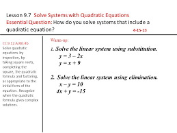 lesson 9 7 solve systems with quadratic equations ppt