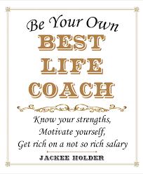 Best Life Coaching Be Your Own Best Life Coach Advantage Quest Publications