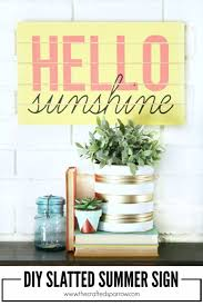 diy home decor projects for summer diy slatted summer sign creative summery ideas for
