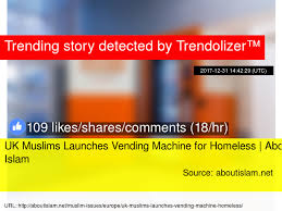 Vending Machine Statistics Magnificent UK Muslims Launches Vending Machine For Homeless About Islam