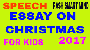 smart essay on christmas day speech on christmas  smart essay on christmas day speech on christmas