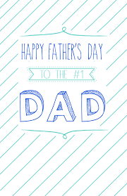 The perfect father's day card for dad is just a click away. Free Printable Father S Day Cards