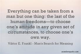 Man's Search For Meaning Quotes Magnificent Best 48 Short Quotes About Life A Random Quote
