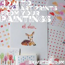 how to make prints from your paintings drawings finally a simple tutorial for this