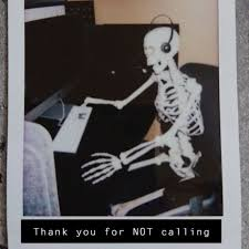 Thank You For NOT Calling